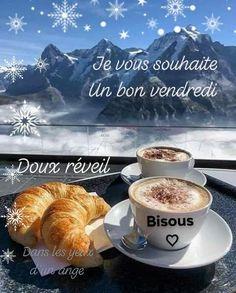 Je vous souhaite un bon vendredi. Doux réveil, bisous French Language Lessons, Bon Weekend, Good Friday, C'est Bon, Good Morning, Sweet, Food, Messages, Illustrations
