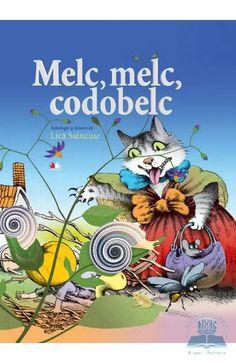 Melc, Melc, Codobelc - Lica Sainciuc Comic Books, Comics, Cover, Movie Posters, Fictional Characters, Art, Art Background, Drawing Cartoons, Film Poster