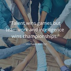 #talent #teamwork #success #quotes