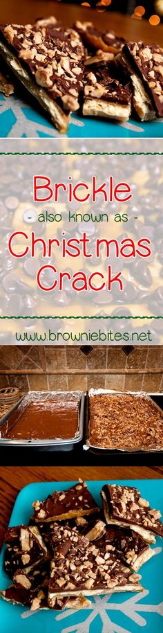 Recipe for holiday Brickle, Saltine Toffee, Christmas Crack, etc.  Whatever you want to call it, this stuff is AWESOME!!