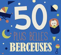 CD, 50 plus belles berceuses -  Coffret 3 CD - Les Editions Eveil et Découvertes