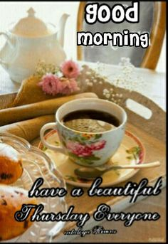 Good morning'  have a beautiful Thursday everyone!!