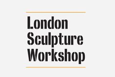An industrial identity for London Sculpture Workshop