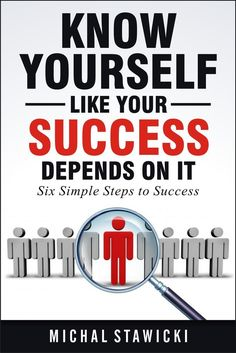 The first step to success: really, truly and ultimately know thyself.   What if you never procrastinated again? What if you knew your priorities with crystal clarity and were always aware of the path to achieve your goals? What if you discovered all obstacles and struggles in advance and prepared for them? What if you were always motivated to hustle along a success path?  Amazon bestselling author Michal Stawicki presents an easy self-analysis process which allowed him to shed excess…