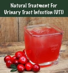 Natural Treatment for Urinary Tract Infection...http://homestead-and-survival.com/natural-treatment-for-urinary-tract-infection-uti/