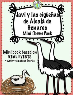 Introduce your Spanish students to the storks of Alcalá de Henares, Spain with this mini book (based on real events!) and activity pack! Incorporate content based instruction with our fact page about la cigüeña blanca, along with links to videos, a live webcam, games and more! Mundo de Pepita, Resources for Teaching Spanish to Children
