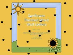 Sunflower Theme Word Wall Letters Or ABC Flash Cards