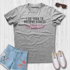 bfc866e0c I Do Yoga Just Kidding I Drink Wine In Yoga Pants Funny T-Shirt