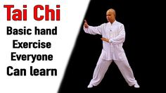 Tai Chi Basic Hand Exercise Everyone can learn | Tai Chi