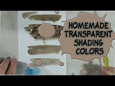 Homemade Transparent Shading Colors