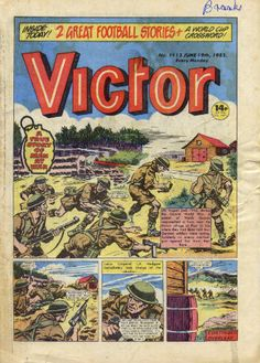 Victor - no.1113 - June 19th, 1982. Action Story, Valiant Comics, War Comics, Saturday Morning Cartoons, Picture Story, Classic Comics, My Childhood Memories, Star Wars Episodes, Comic Covers