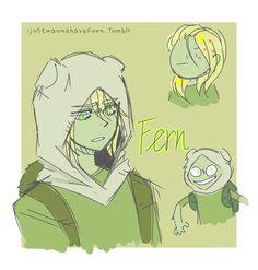 IDK — Fern (;_; Tags: Adventure Time, Fern The Human