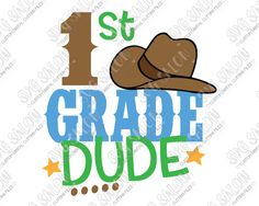 1st Grade Dude Cut File Set in SVG, EPS, DXF, JPEG, and PNG