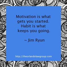 Motivation is what gets you started. Habit is what keeps you going. Business Quotes, Orlando, Letter Board, You Got This, Inspirational, Motivation, Orlando Florida, Its Ok, Inspiration