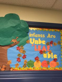 Fall bulletin board - change infants to whatever grade level you teach!