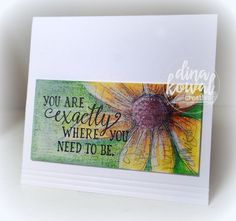 Where You Need To Be by dini - Cards and Paper Crafts at Splitcoaststampers Impression Obsession Cards, Coloring Tips, Black Eyed Susan, Distress Ink, Flower Cards, Colored Pencils, I Card, Cardmaking, Birthday Cards