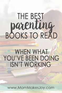 Are you new to gentle parenting, or perhaps a little intrigued? Here's a list of the best gentle parenting books to read when what you've been doing isn't working. | Parenting Advice | Positive Discipline | Peaceful Parenting | Gentle Sleep Books | Gentle Feeding Books | Emotion Coaching | Connection | Empathy via @mommakesjoy