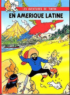 HOMMAGE A HERGE TINTIN EN AMERIQUE LATINE in Livres, BD, revues, BD, Albums: éditions originales   eBay