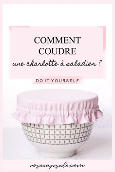 DIY Tips on how to sew a charlotte salad bowl Rose capsule Sewing Projects For Beginners, Diy Projects To Try, Charlotte Rose, Diy Hanging Shelves, Creation Couture, Couture Sewing, Wine Bottle Crafts, How To Make Paper, Sewing Hacks