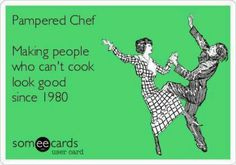 Pampered Chef Haha Yes! www.pamperedchef.biz/arbour