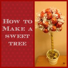Mum.Cook.Craft: How to make a sweet tree
