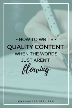 How to Write Quality Content When the Words Just Aren't Flowing - Need help getting in the grove for writing content? It doesn't have to be that hard. Here's some tips to help you create valuable content even when you're stuck.