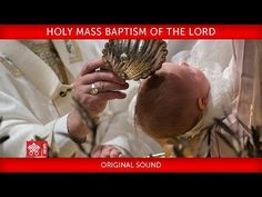 El Canal de José Luis Sierra: Pope Francis Holy Mass Baptism of the Lord Sistine Chapel, Papa Francisco, News Website, Pope Francis, In Loving Memory, Vatican, Holi, Blessed, Youtube
