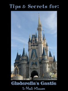 It's not a trip to Disney without taking some time to check out Cinderella's Castle!