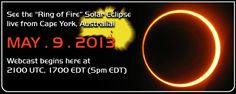 "On May 9-10, the Moon will pass directly in front of the sun over the South Pacific, producing a ""ring of fire"" solar eclipse. At greatest eclipse, more than 95% of the sun's surface will be covered. The Coca-Cola Space Science Center is hosting a live webcast of the event from Australia! Tune in on May 9th beginning at 5 pm EDT."