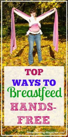 Hands-Free Breastfeeding Methods – The Ultimate Freedom for Breastfeeding Moms Breastfeeding Toddlers, Extended Breastfeeding, Breastfeeding In Public, Breastfeeding Positions, Parenting Fail, Parenting Humor, Kids And Parenting, Fertility Cycle, Happy Kids