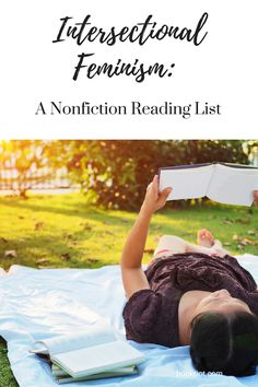 Intersectional feminist nonfiction & foundational feminist reading.