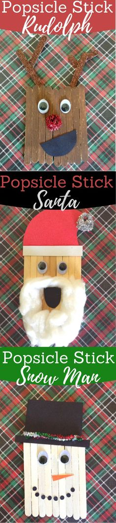 Fun Christmas Crafts for Kids! Popsicle Stick Rudolph, Santa and a snowman!