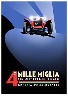 This stunning art deco style poster, designed and printed by Bill Philpot, celebrates the fourth Mille Miglia event of 1930 won by the great Tazio Nuvolari driving an Alfa Romeo The race was run over a figure of eight course covering a thousand miles Old Poster, Retro Poster, Poster Ads, Advertising Poster, Grand Prix, Art Deco Posters, Car Posters, Alfa Romeo, Vintage Advertisements