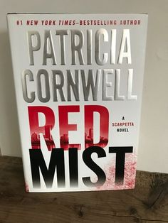 Red Mist by Patricia Cornwell Hardcover) When You Can, Box Chain, New York Times, Bestselling Author, Mists, Novels, Business, Red, Store