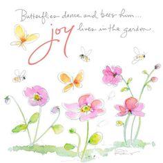 ♥ Butterflies dance and bees hum . . joy lives in the garden