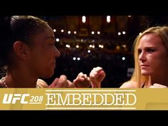 UFC (Ultimate Fighting Championship): UFC 208 Embedded: Vlog Series - Episode 6