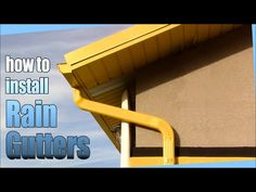 How to install Rain Gutters - DIY - YouTube