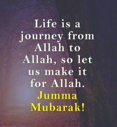 So Let us make it for Allah! Jummah Mubarak. Jumma Mubarak Beautiful Images, Jumma Mubarak Images, Jummah Mubarak Dua, Jumuah Mubarak Quotes, Beautiful Morning Messages, Better Life Quotes, Prayer For Family, Life Is A Journey, Photo Wall Collage