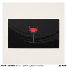 Artistic Brushed Black Red Wine Glass Business Cards ******* FIND UNDER FOOD & DRINK *******