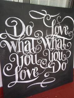 Do What You Love, Love What You Do - FromUpNorth