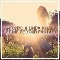 Antonyo feat. Linda - Let me be your fantasy (Radio edit demo)
