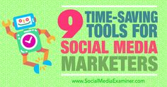 9 Time-Saving Tools for Social Media Marketers #SocialMedia #FreelanceWriter http://www.socialmediaexaminer.com/9-time-saving-tools-for-social-media-marketers/?utm_campaign=coschedule&utm_source=pinterest&utm_medium=Terry