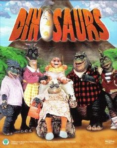 Família Dinossauro- programa norte-americano,que alcançou grande sucesso em meados da década de 90.