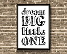 Dream Big Little One Print Inspirational Nursery Wall Art Nursery Prints, Nursery Wall Art, Nursery Quotes, Big Little, Poster On, Quote Prints, Printable Wall Art, Dream Big, Kids Room