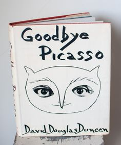 Goodbye Picasso - 1st Ed. - Duncan