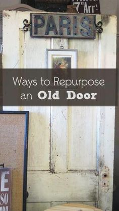Old doors are usually very sturdy and have a lot of character. They can be repurposed as a new piece of home decor or furniture. You may find old doors at building thrift stores, remodeling project. Repurposed Items, Repurposed Furniture, Painted Furniture, Repurposed Doors, Salvaged Doors, Recycled Door, Furniture Projects, Furniture Makeover, Diy Furniture