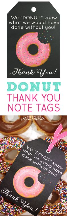 Free Printable: Donut Thank You Gift Tags - this would make a great teacher appreciation gift! via Happiness is Homemade