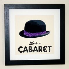 """Glittered Print """"Life Is A Cabaret"""" Boxed & Framed 