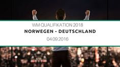 Sportwetten Tipp zwischen Norwegen und Deutschland bei der WM Qualifikation 2018