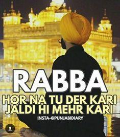Please Babaji please 😭😭😭 Sikh Quotes, Gurbani Quotes, Buddhist Quotes, Epic Quotes, Punjabi Quotes, True Quotes, Best Quotes, Inspirational Quotes, Qoutes